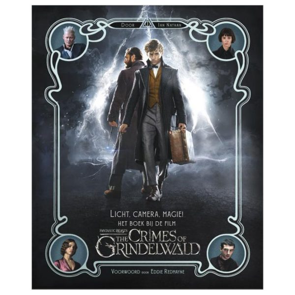Licht, camera, magie! Het boek bij de film Fantastic Beasts: The Crimes of Grindelwald boek
